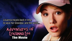 Adventure Of Louanna Lee The Movie